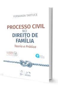 Imagem - Processo Civil no Direito da Família - Teoria e Prática