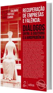 Imagem - Recuperação de Empresas e Falência: Diálogos Entre a Doutrina e Jurisprudência