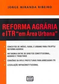 Imagem - Reforma Agrária e Itr