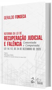 Imagem - Reforma da Lei de Recuperação Judicial e Falência - Comentada e Comparada