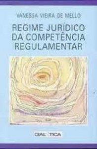 Imagem - Regime Jurídico da Competência Regulamentar
