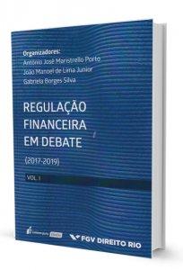 Imagem - Regulação Financeira em Debate (2017 - 2019) Vol. I
