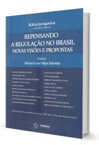 Imagem - Repensando a Regulação no Brasil Novas Visões e Propostas