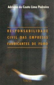 Imagem - Responsabilidade Civil das Empresas Fabricantes de Fumo