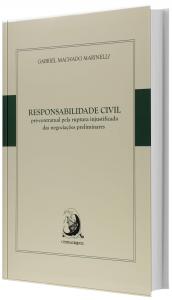 Imagem - Responsabilidade Civil Pré-Contratual Pela Ruptura Injustificada das Negociações Preliminares