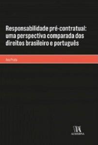 Imagem - Responsabilidade Pré-Contratual: Uma Perspectiva Comparada dos Direitos Brasileiro e Português