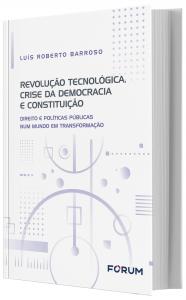 Imagem - Revolução Tecnologica, Crise da Democracia e Constituição