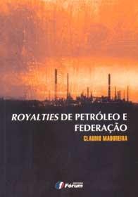 Imagem - Royalties de Petróleo e Federação
