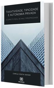 Imagem - Taxatividade, Tipicidade e Autonomia privada: O Direito Real de Multipropriedade