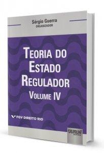Imagem - Teoria do Estado Regulador - Vol. IV