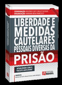 Imagem - Liberdade e Medidas Cautelares pessoais diversas da Prisão cód: 9786557380901