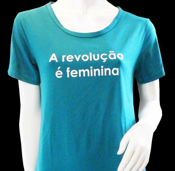 T-SHIRT FEMININA A REVOLUÇÃO É FEMININA