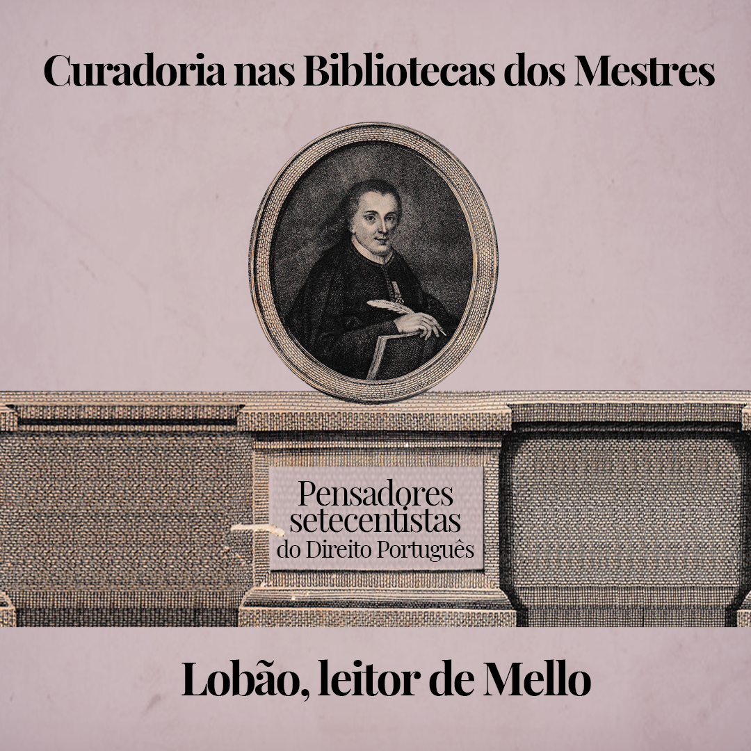 Imagem - Pensadores setecentistas do Direito Português: Lobão, leitor de Mello