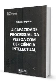 A Capacidade Processual da Pessoa Com Deficiência Intelectual