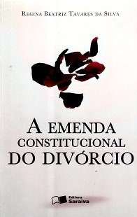 A Emenda Constitucional do Divórcio