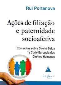 Ações de Filiação e Paternidade Socioafetiva