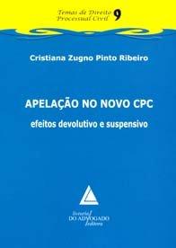Apelação no Novo Cpc Efeitos Devolutivo e Suspensivo