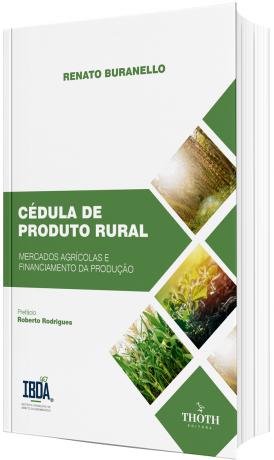 Cédula de Produto Rural: Mercados Agrícolas e Financiamento da Produção