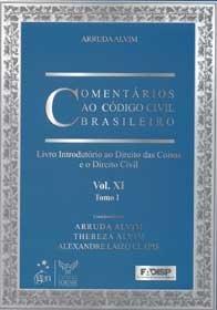 Comentários Ao código Civil Brasileiro - V. XI Tomo I e II
