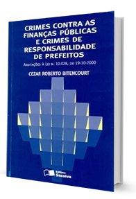 Crimes Contra as Financas públicas e Crimes de Responsabilidade de Prefeitos