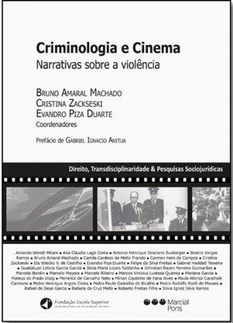 Criminologia e cinema: narrativas sobre a violência