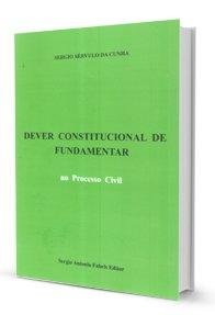 Dever Constitucional de Fundamentar no Processo Civil