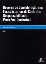 Deveres de Consideração nas Fases Externas do Contrato Responsabilidade Civil Pré e pós-Contratual