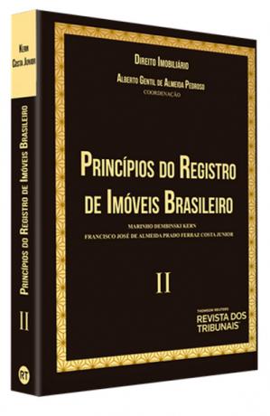 Direito Imobiliário - Princípios do Registro de Imóveis Brasileiro V. 2