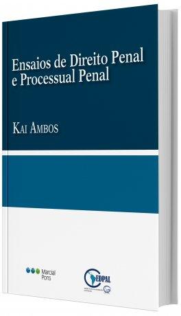 Ensaios de Direito Penal e Processual Penal