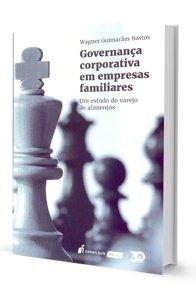 Governança Corporativa em Empresas Familiares