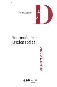 Hermenêutica Jurídica Radical