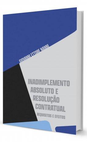 Inadimplemento Absoluto e Resolução Contratual