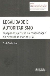 Legalidade e Autoritarismo