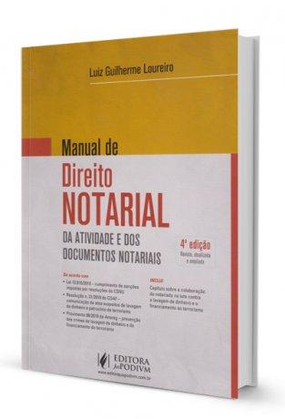 Manual de Direito Notarial - Da Atividade e dos Documentos Notariais