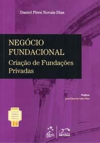 Negócio Fundacional Criação de Fundações Privadas