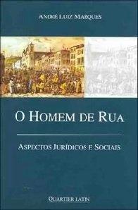 O Homen de Rua - Aspectos Juridicos e Sociais