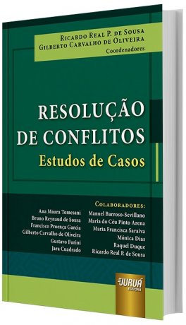 Resolução de Conflitos - Estudos de Casos