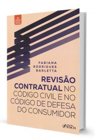 Revista Contratual no Código Civil e no Código de Defesa do Consumidor