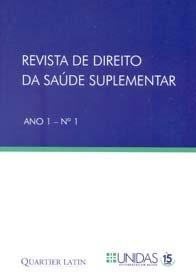 Revista de Direito da Saúde Suplementar - Ano 1 - N° 1