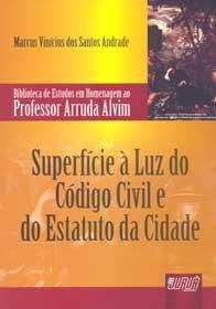 Superfície a Luz do código Civil e do Estatuto da Cidade