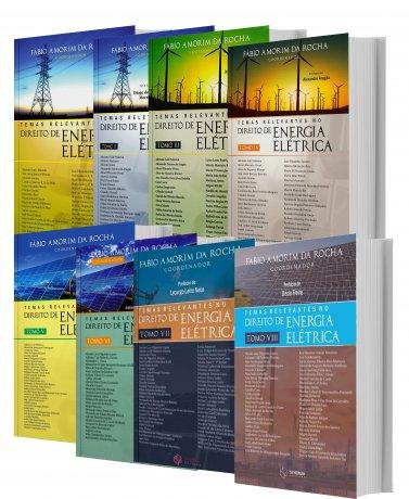 Temas Relevantes no Direito de Energia Elétrica - 8 Tomos