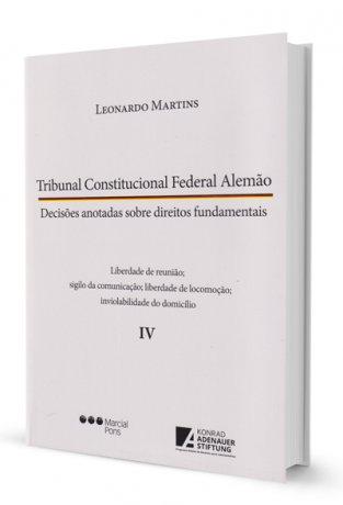 Tribunal Constitucional Federal Alemão - volume IV
