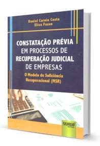 Imagem -  Prévia em Processos de Recuperação Judicial de Empresas - O Modelo de Suficiência Recuperacional (MSR)