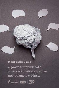 Imagem -  Prova Testemunhal e o Necessário Diálogo entre Neurociência e Direito