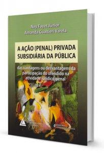 Imagem - A Ação (Penal) Privado Subsidiária da Pública