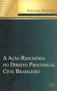 Imagem - A Ação Rescisória no Direito Processual Civil Brasileiro
