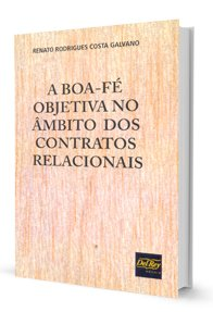 Imagem - A Boa-fé Objetiva no âmbito dos Contratos Relacionais