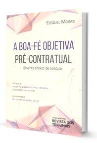 Imagem - A Boa-fé Objetiva Pré-Contratual
