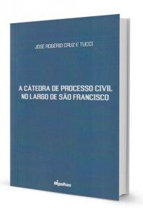 Imagem - A Cátedra de Processo Civil no Largo de São Francisco