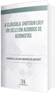 Imagem - A Cláusula Shotgun (buy or Sell) em Acordos de Acionistas